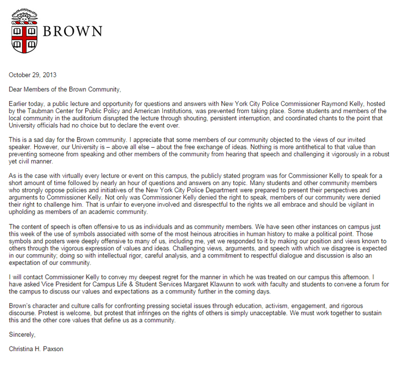 A SAD DAY FOR BROWN: President Paxson sent this email to the Brown community a few hours after the cancellation of the Ray Kelly event.