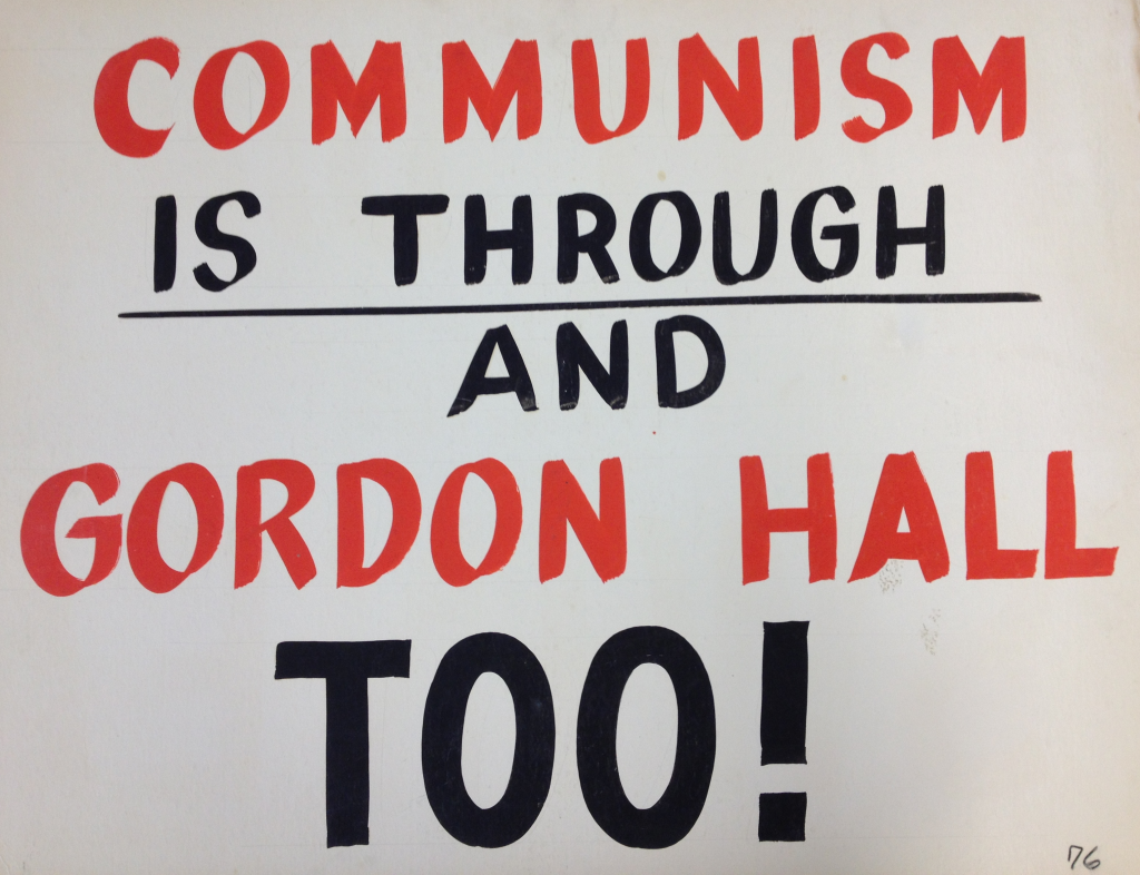 Communism is Through and Gordon Hall Too!