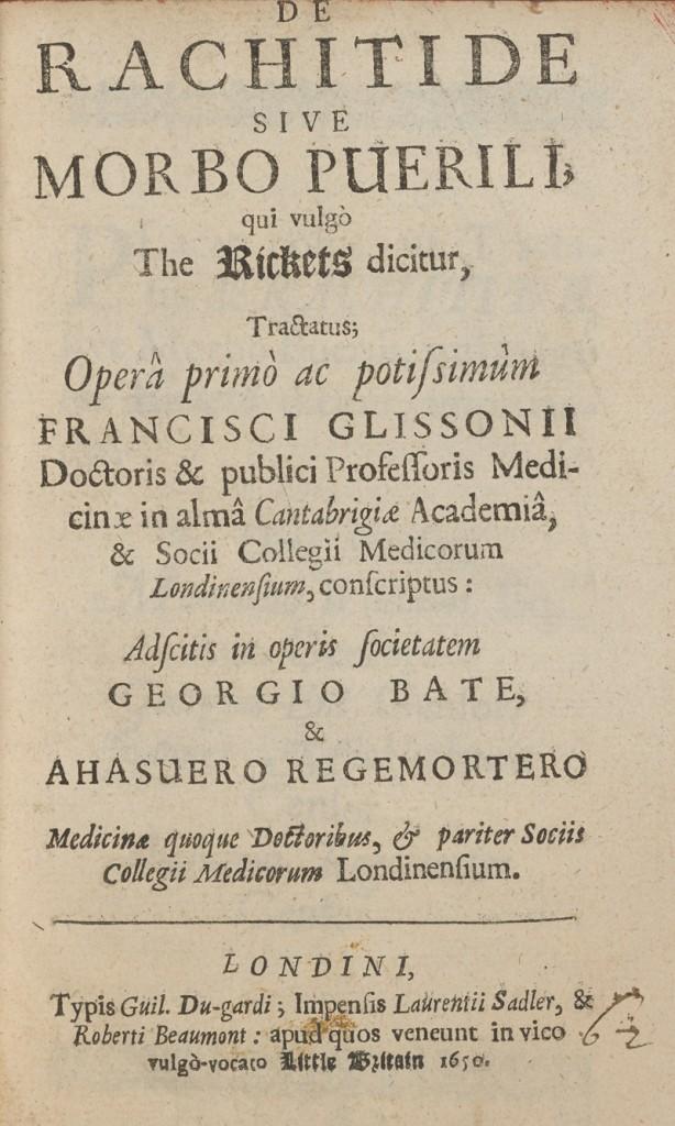 "The title page from Francis Glisson's ""De Rachitide sive Morbo Puerili, qui volgo The Rickets"""