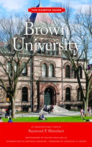 The Campus Guide: Brown University, An Architectural Tour