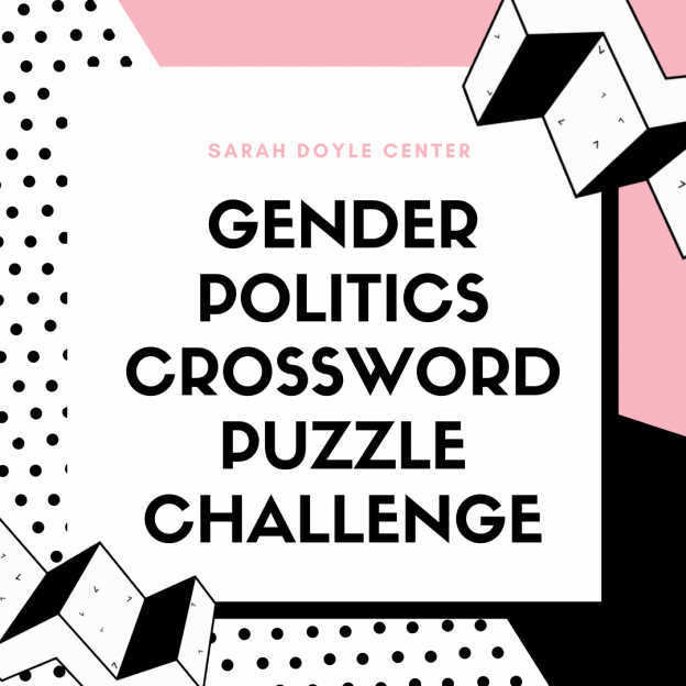 """Banner image for """"Sarah Doyle Center Gender Politics Crossword Puzzle Challenge"""" with a geometric background and pink and black color palette."""