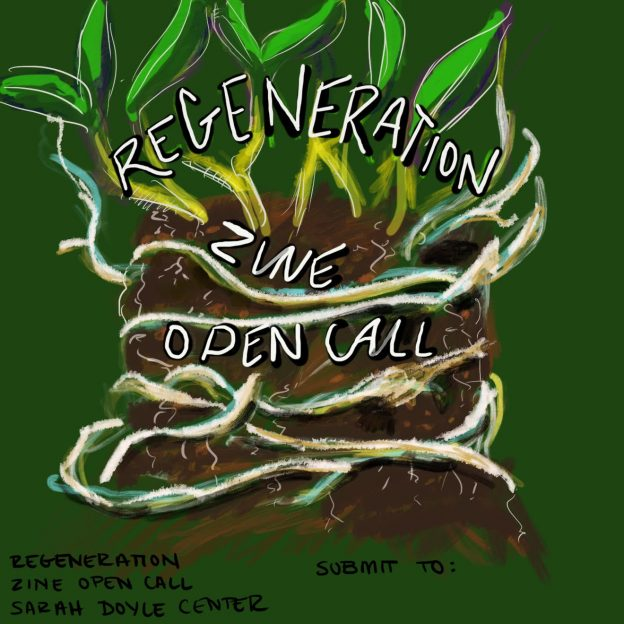 """Illustrated image of green plants with roots emerging from soil with the words """"Regeneration Zine Open Call"""" on top."""